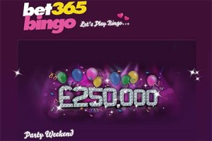 £250,000 Party Weekend for Bingo Players at Bet365