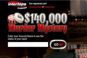 $140,000 Murder Mystery at Intertops Casino