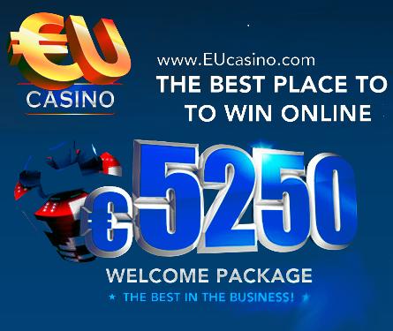 5250 Welcome Bonus at the EU Casino