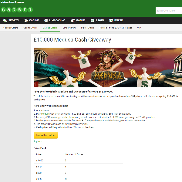 Win Cash Prizes in Unibet £10K Medusa Cash Giveaway