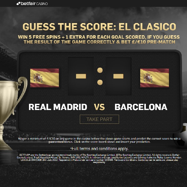 Guess the El Clasico Score for Free Spins at Betfair Casino