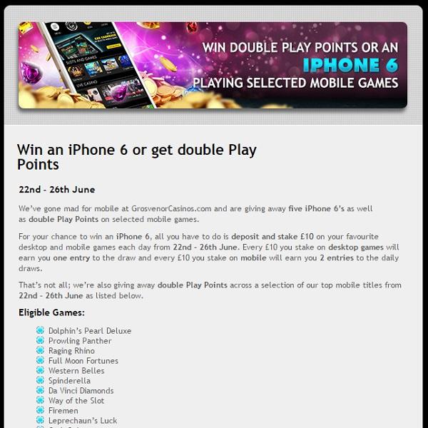 Grosvenor Casino Giving Away Five iPhone 6s
