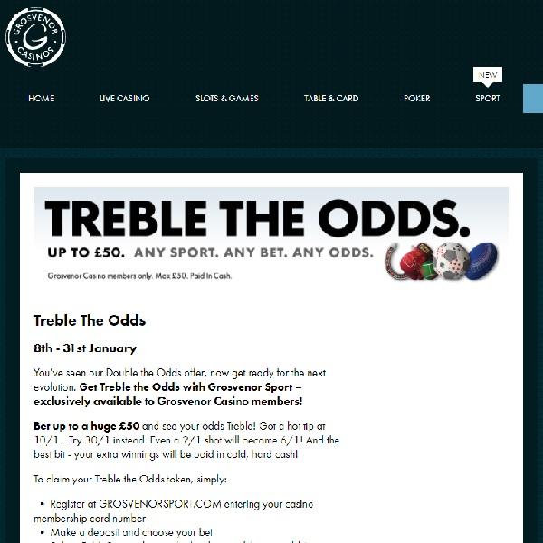 Treble Your Odds at Grosvenor Casino