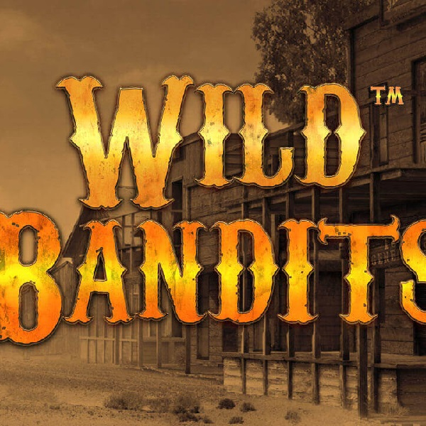 Wild Bandits Slot Features Extra Large Wilds