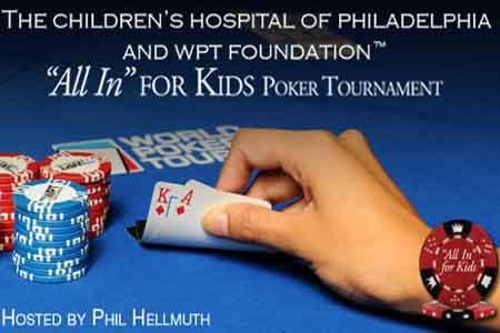 WPT Charity Tournament to Raise Money for Children's Hospital of Philadelphia