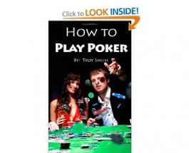 "Amazon Re-Launches ""How to Play Poker"" by Troy Smith"