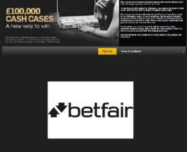 Win Up To £50K in Betfair Casino's £100,000 Cash Cases