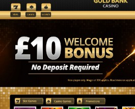 Gold Bank Casino Offers Great Winning Opportunities