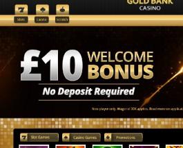 Gold Bank Casino Offers Great Winning Opportunities