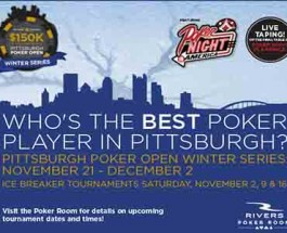 Rivers Casino Hosts Pittsburgh Poker Open