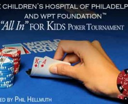 WPT Charity Tournament to Raise Money for Children's Hospital of Philadelphia